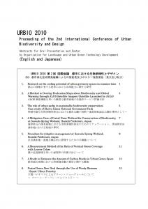 URBIO2010 第2回国際会議 都市における生物多様性とデザイン (財)都市緑化技術開発機構による口頭発表及びポスター発表要旨  (英文及び和文)